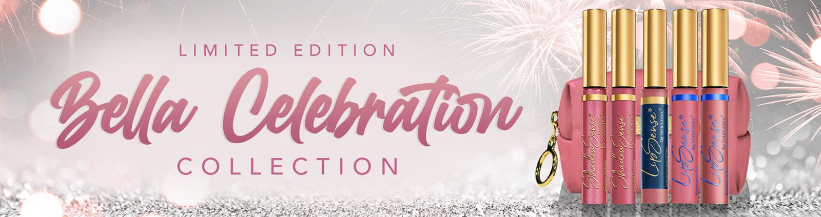 Bella Celebration Collection – Limited Edition